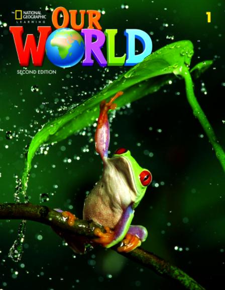 国家地理Our World 2 第二版