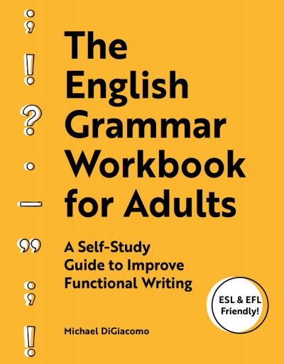 The English Grammar Workbook for Adults